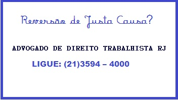 Advogado de direito trabalhista RJ -